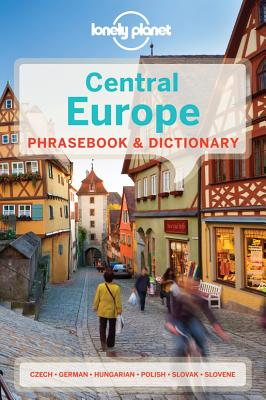 Lonely Planet Central Europe Phrasebook By Lonely Planet Publications (COR)